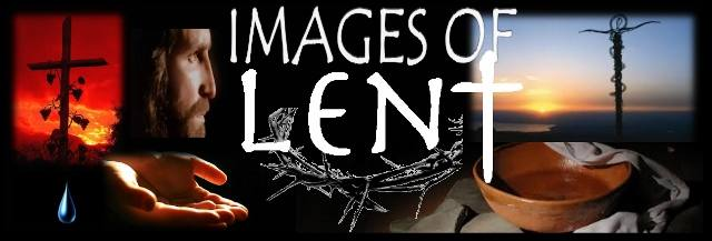 Images of Lent