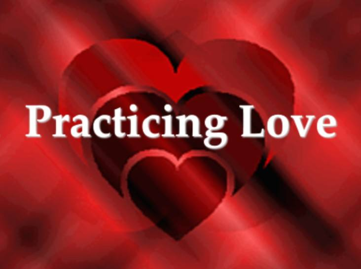 Practicing Love